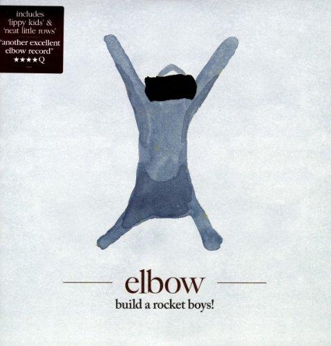 ELBOW BUILD A ROCKET BOYS!