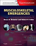 img - for Musculoskeletal Emergencies: Expert Consult: Online and Print, 1e book / textbook / text book