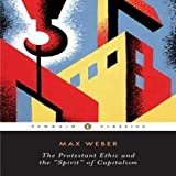 img - for The Protestant Ethic and the Spirit of Capitalism: and Other Writings (Penguin Twentieth-Century Classics) by Max Weber (2002-04-01) book / textbook / text book