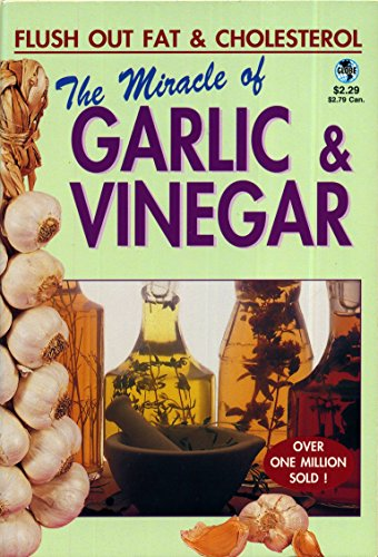 The Miracle of Garlic & Vinegar PDF