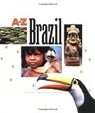 Brazil (A to Z) (0516268066) by Fontes, Justine