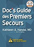 Doc's Guide des Premiers Secours (DocHandal's Guides) (French Edition)