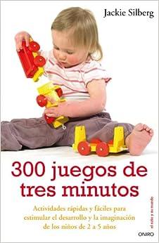 300 JUEGOS DE 3 MINUTOS (Spanish Edition) (Spanish) Perfect Paperback