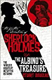 Stuart Douglas The Further Adventures of Sherlock Holmes - The Albinos Treasure
