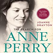 The Search for Anne Perry | [Joanne Drayton]