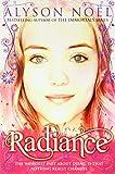Alyson Noel A Riley Bloom Novel: Radiance