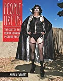 img - for People Like Us: The Cult of The Rocky Horror Picture Show book / textbook / text book