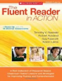 img - for The Fluent Reader in Action: 5 and Up: A Rich Collection of Research-Based, Classroom-Tested Lessons and Strategies for Improving Fluency and Comprehension (Teaching Resources) book / textbook / text book