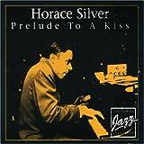 echange, troc Horace Silver - Prelude to a Kiss
