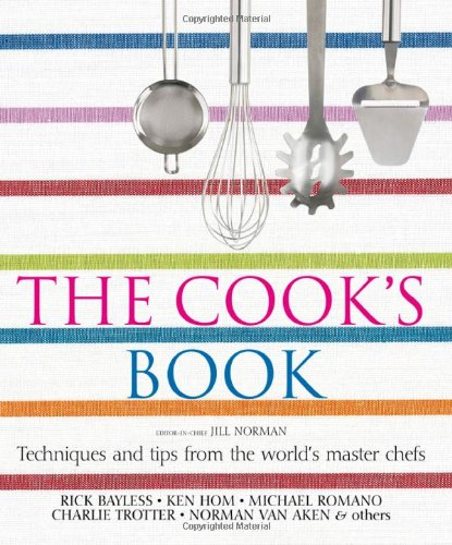 The Cook'S Book: Techniques And Tips From The World'S Master Chefs