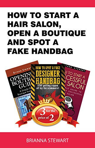 Book Bundle Package: How to start a Hair Salon,  Open a Boutique and Spot a  Fake Handbag: Book Bundle (Bull City Publishing Book Bundles 1) (Fake Packages compare prices)