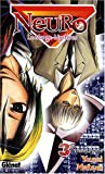 echange, troc Yusei Matsui - Neuro, Tome 3 : L'homme sans nom