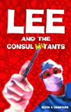 Lee and the Consul Mutants