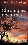 Chroniques nocturnes: Naissance