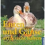 """Enten und G�nse: artgerecht haltenvon """"Chris Ashton"""""""