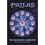 Blinding Darkness By Pallas (2003-09-01)