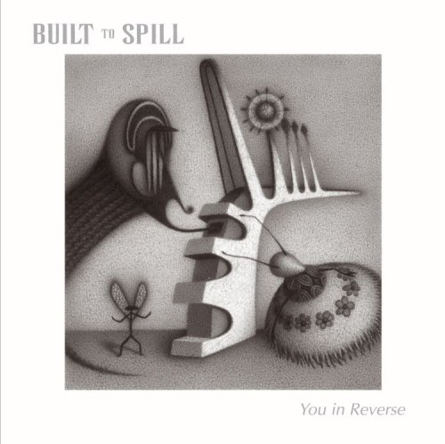 Built to Spill - You In Reverse [vinyl] - Zortam Music