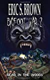Bigfoot War 2: Dead in the Woods