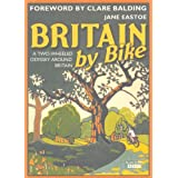 Britain By Bikeby J. Eastoe