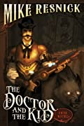 The Doctor and the Kid: A Weird West Tale (Weird West Tales) by Mike Resnick cover image