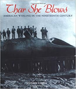 Amazon.com: Thar She Blows: American Whaling in the Nineteenth Century