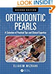 Orthodontic Pearls: A Selection of Pr...