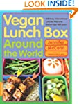 Vegan Lunch Box Around the World: 125...