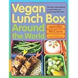 """Vegan Lunch Box Around the World: 125 Easy, International Lunches Kids and Grown-Ups Will Love!von """"Jennifer McCann"""""""