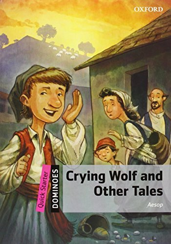 Crying Wolf and Other Tales Pack (Dominoes, Quick Starter), by Aesop