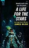 A Life for the Stars (Vintage Avon SF, H-107) (0380081075) by James Blish