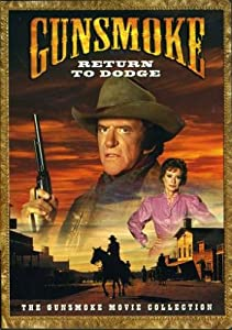Gunsmoke - Return to Dodge from Paramount