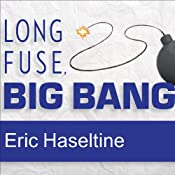 Long Fuse, Big Bang: Achieving Long-Term Success Through Daily Victories | [Eric Haseltine]