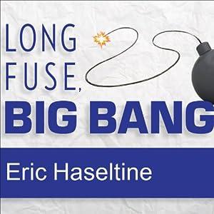 Long Fuse, Big Bang Audiobook