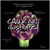 Chalkart illustrated vol.1―food illustration Veggie & fruit