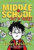 Middle School: Get Me Out of Here! (0099567547) by James Patterson