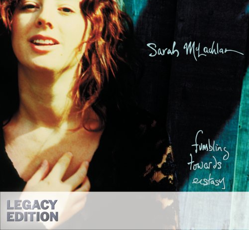 Sarah McLachlan - Fumbling Towards Ecstasy (Legacy Edition) - Zortam Music