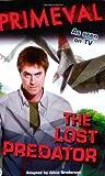 Primeval Lost Predator Film Tv Tie In
