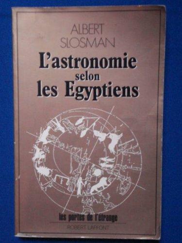 ASTRONOMIE SELON EGYPTIENS