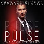 PULSE - The Complete Series: Part One, Part, Two, Part Three & Part Four | Deborah Bladon