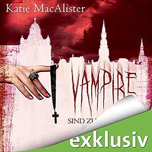 Vampire sind zum Küssen da (Dark Ones 5) Hörbuch