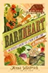 Barnheart: The Incurable Longing for...
