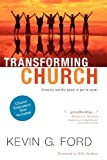 Transforming Church: Bringing Out the Good to Get to Great (Blank)