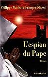 echange, troc Madral Philippe et Migeat François - L'Espion du Pape