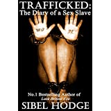 Trafficked: The Diary of a Sex Slaveby Sibel Hodge