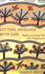 Getting Involved with God: Rediscover...