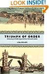 Triumph of Order: Democracy and Publi...