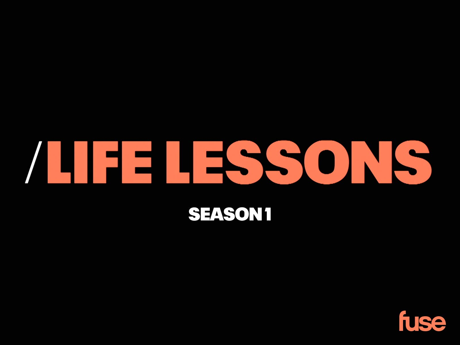 Life Lessons on Amazon Prime Instant Video UK