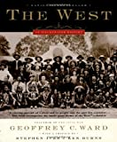 The West: An Illustrated History (0316735892) by Ward, Geoffrey C.