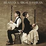 B�la Fleck & Abigail Washburn [+digit...