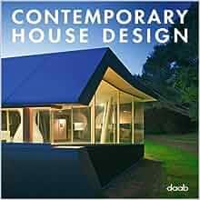 Contemporary House Design Daab Books 9783866540576 Books